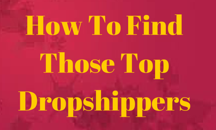 top dropshippers